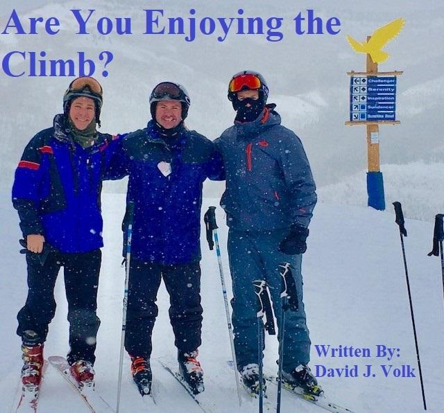 Are You Enjoying the Climb?