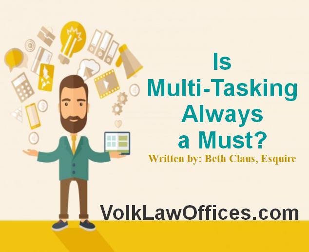 Is multi-tasking always a must?