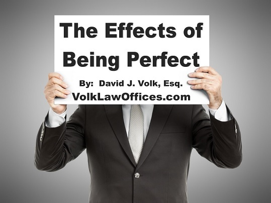 The Effects of Being Perfect