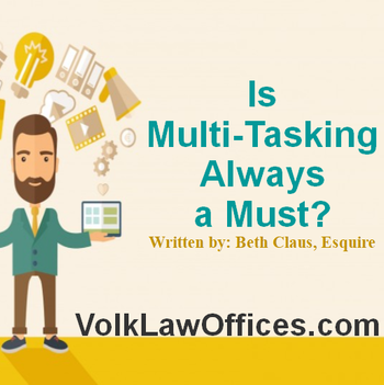 Is multi-tasking always a must?