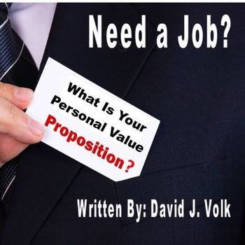 Need a job? Written By: David J. Volk