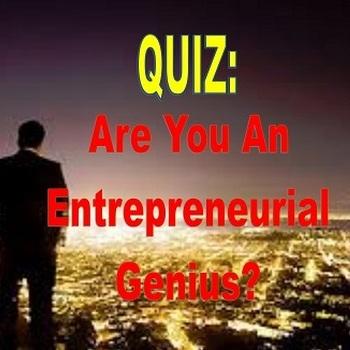 Are You an Entrepreneurial Genius??