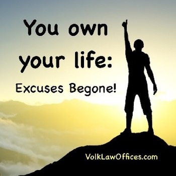 You Own Your Life: Excuses Begone!