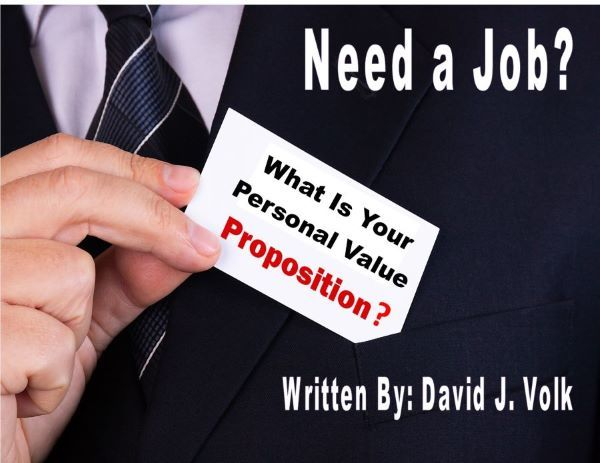 Need a Job? What Is Your Personal Value Proposition?
