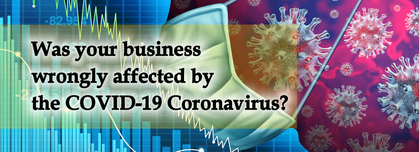 Was your business wrongly affected by the COVID-19 Coronavirus?